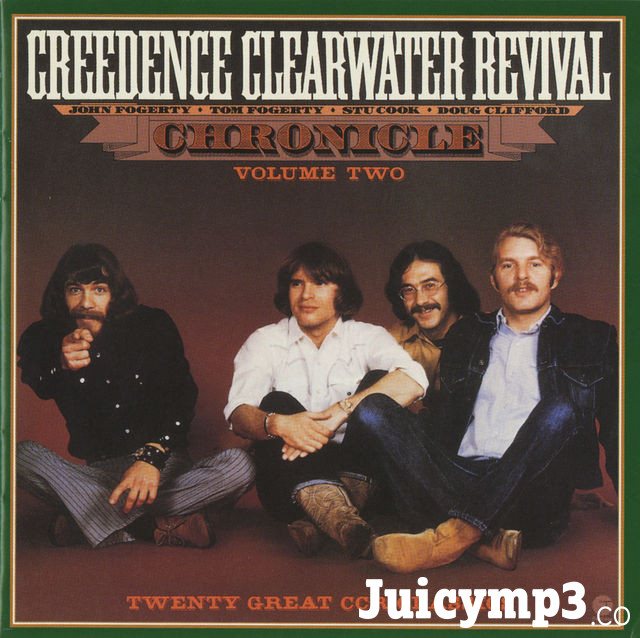 Download Creedence Clearwater Revival - Chronicle, Vol. 2: Twenty Great CCR Classics (Remastered)