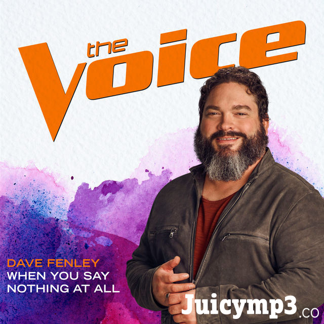 Dave Fenley When You Say Nothing At All (The Voice Performance) - Single Album Cover
