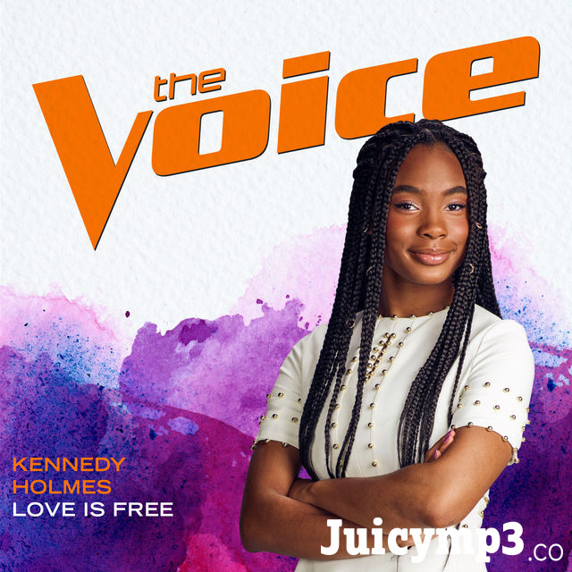 Download Kennedy Holmes - Love Is Free