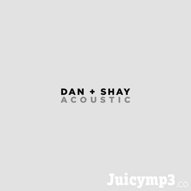 Dan + Shay (Acoustic) - Single Album Cover