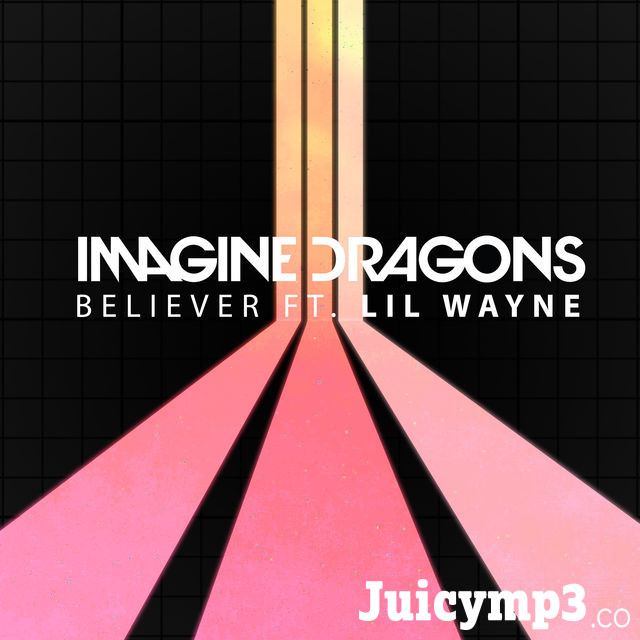 Believer (feat. Lil Wayne) - Single Album Cover
