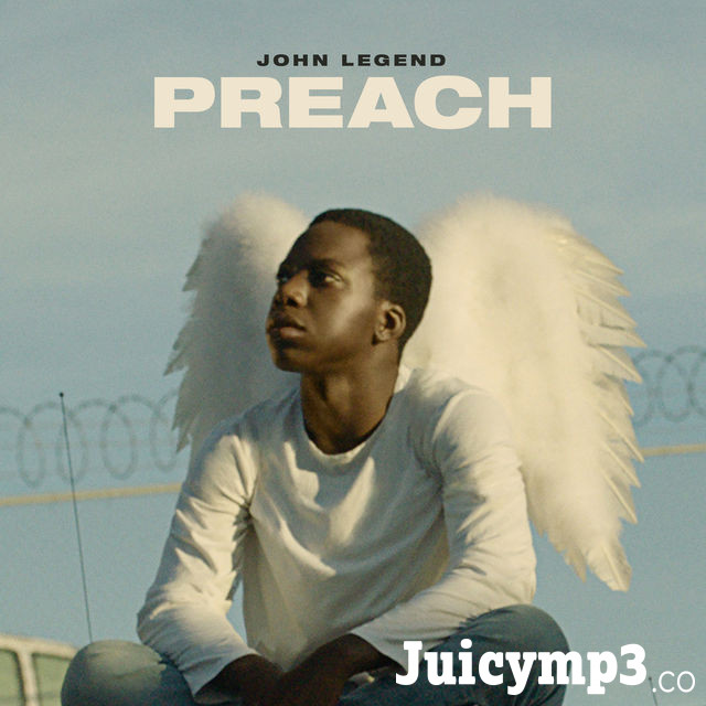 Download John Legend - Preach