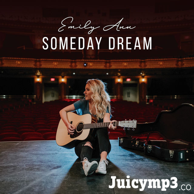 Download Emily Ann Roberts - Someday Dream