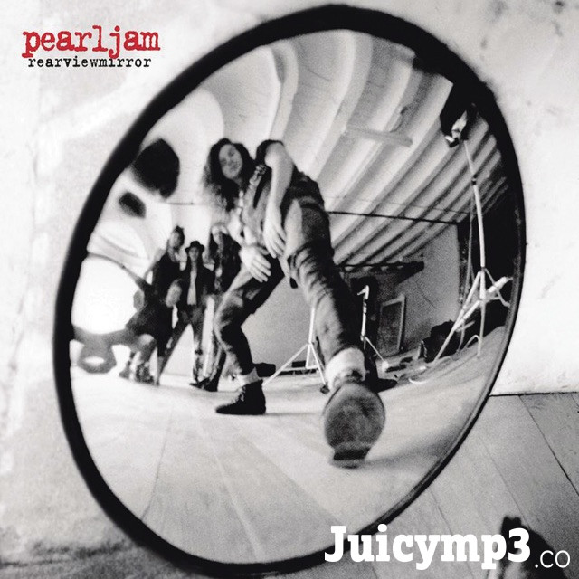 Download Pearl Jam - Rearviewmirror: Greatest Hits 1991-2003