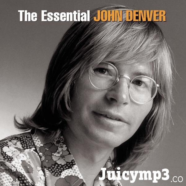 Download John Denver - The Essential John Denver