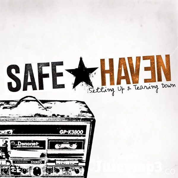 Download Safe Haven - Don't Let It Go