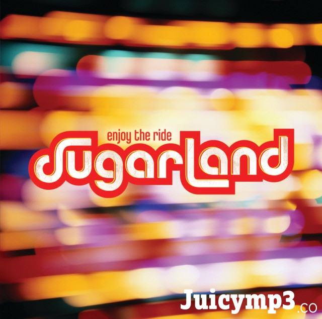 Download Sugarland - Stay