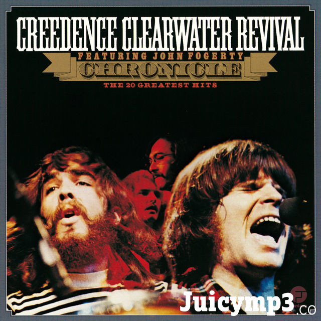 Download Creedence Clearwater Revival - Chronicle: The 20 Greatest Hits