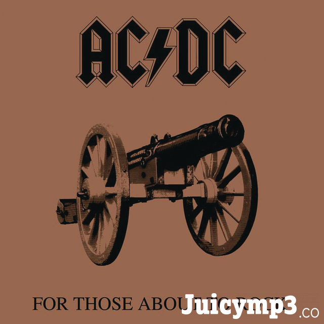 Download AC/DC - For Those About to Rock (We Salute You)