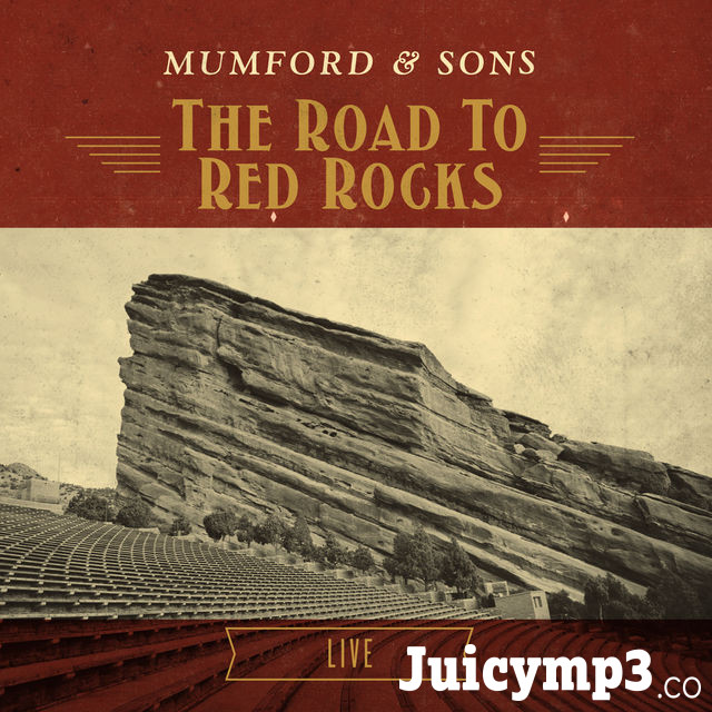 Download Mumford & Sons - The Road To Red Rocks (Live)