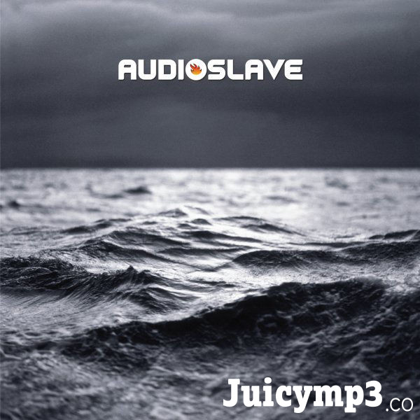 Download Audioslave - Be Yourself