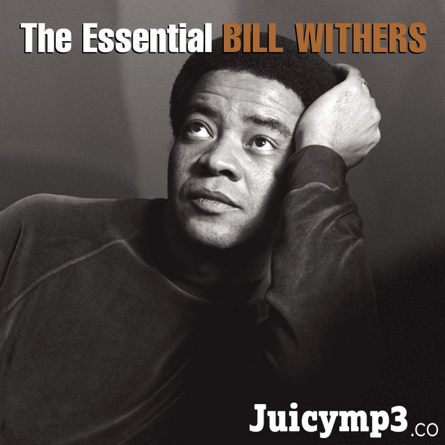 Download Bill Withers - Use Me