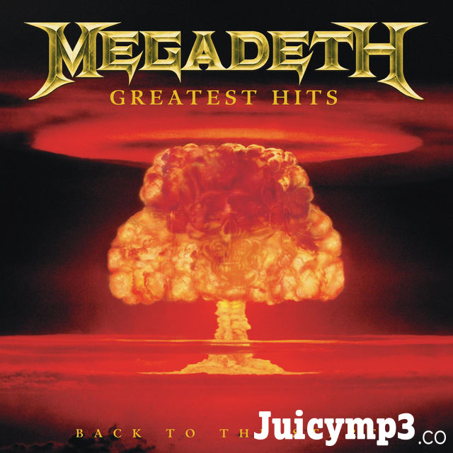 Download Megadeth - Greatest Hits: Back to the Start