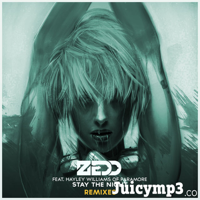 Download Zedd & Alessia Cara - Stay the Night (feat. Hayley Williams of Paramore)