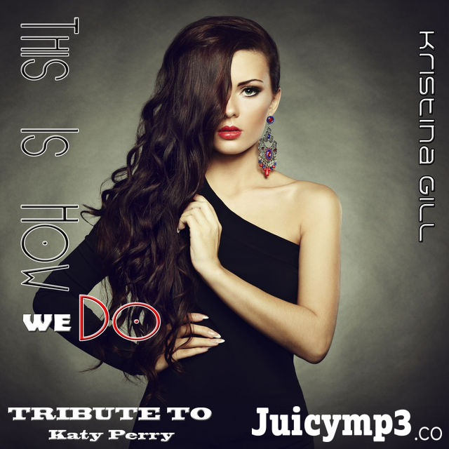 This Is How We Do (Tribute to Katy Perry) - EP Album Cover