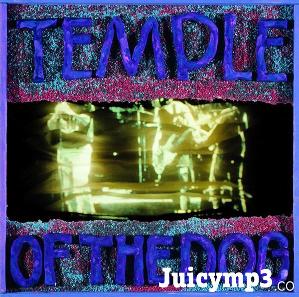Download Temple of the Dog - Say Hello 2 Heaven
