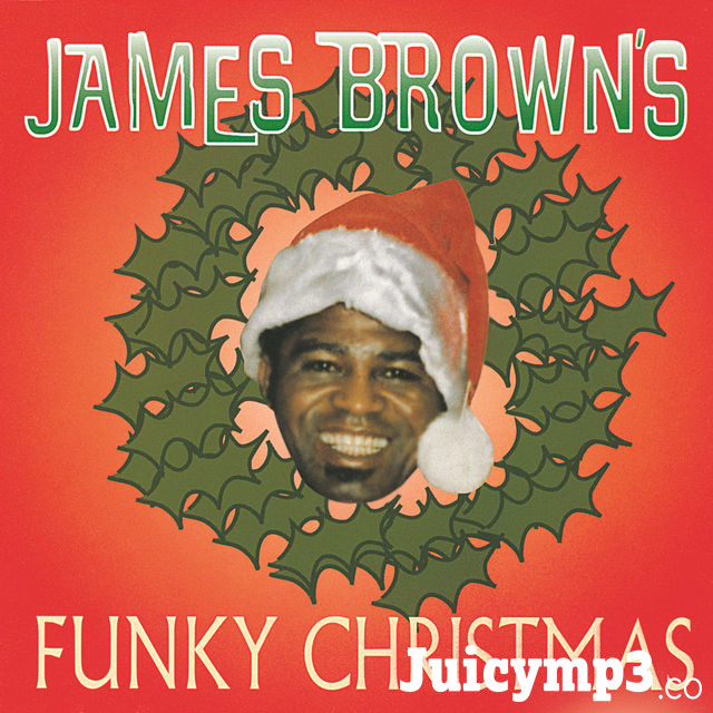 Download James Brown - Santa Claus Go Straight to the Ghetto